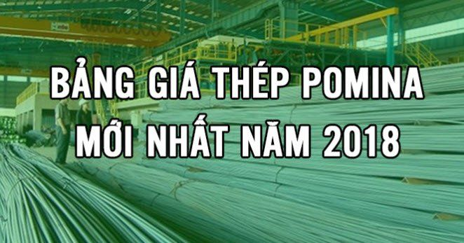 giá thép pomina 2018 mới nhất